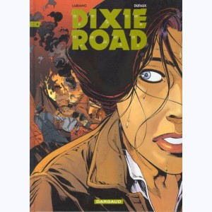 Dixie road : Tome 4