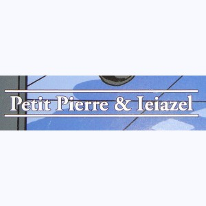 Collection : Petit Pierre & Ieiazel