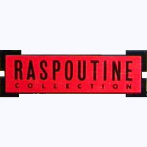 Collection : Raspoutine