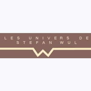 Collection : Les univers de Stefan Wul