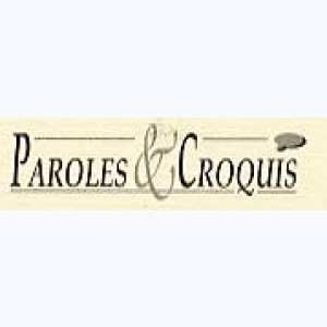 Collection : Paroles & Croquis