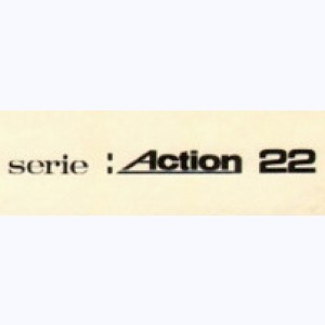 Collection : Action 22