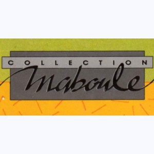 Collection : Maboule