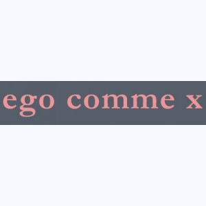 Ego comme X