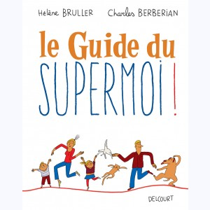 Le Guide du supermoi !