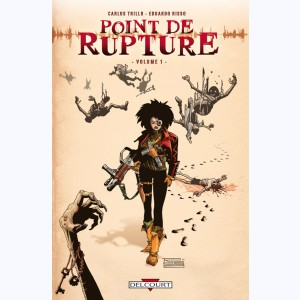 Série : Point de rupture