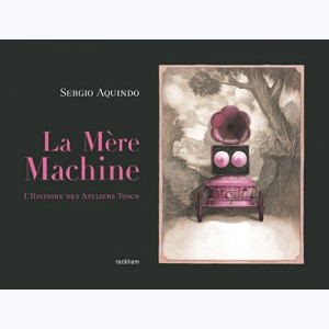 La mère machine