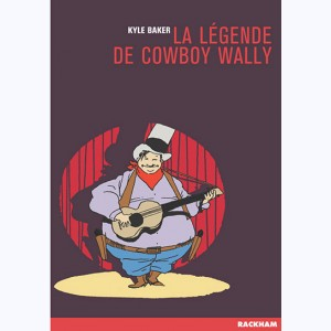 La légende de cowboy Wally