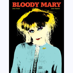Bloody Mary (Teulé)