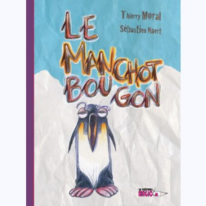 Le manchot bougon
