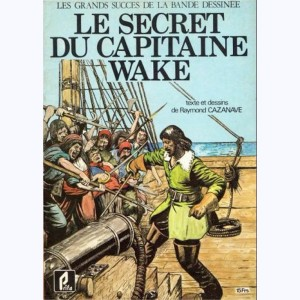 Le secret du Capitaine Wake