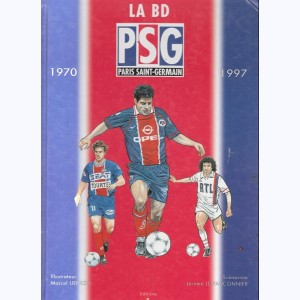La BD PSG Paris Saint-Germain 1970-1997