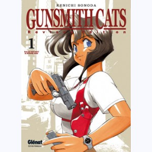 Gunsmith Cats - Revised Edition