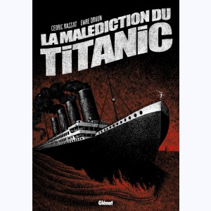 La Malédiction du Titanic