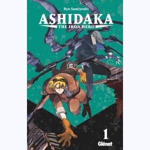 Ashidaka - The Iron Hero