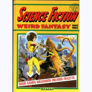 Science Fiction Weird Fantasy