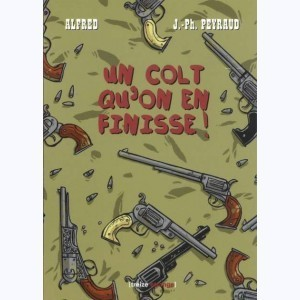 Un colt qu'on en finisse