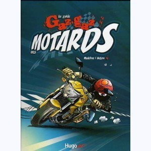 Le guide Gaz-gaz des motards