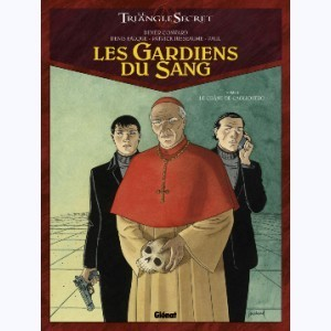 Les Gardiens du Sang (Le triangle secret)