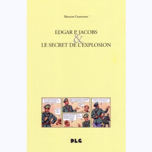 Edgar P. Jacobs & le secret de l'explosion
