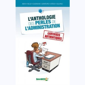L'anthologie des perles de l'administration