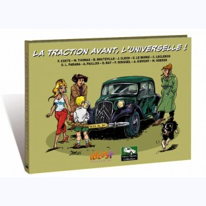 La Traction Avant, l'Universelle !