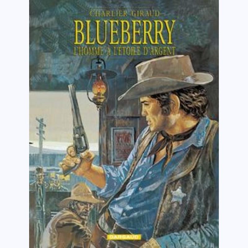 Blueberry   Tome 6  L U0026 39 Homme  U00e0 L U0026 39  U00e9toile D U0026 39 Argent