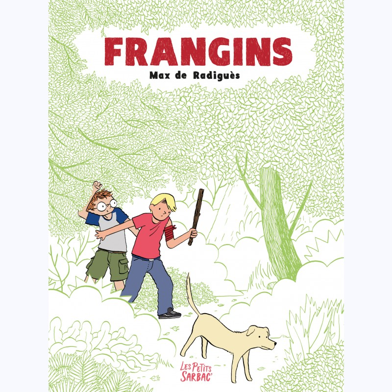 Frangins, de Max De Radiguès, éditions Sarbacane
