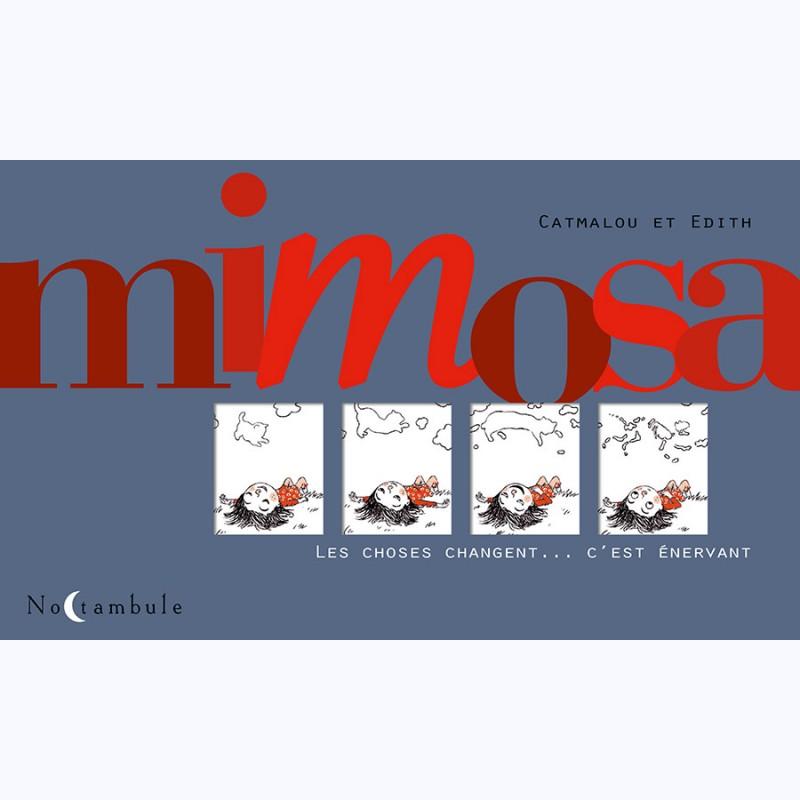 Mimosa, de Edith et Catmalou, édition Soleil