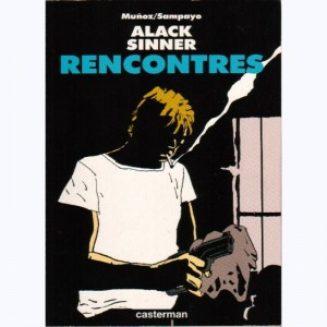 Alack Sinner : Tome 3, Rencontres