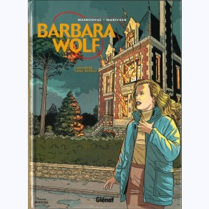 Barbara Wolf : Tome 1, Meurtre sans mobile