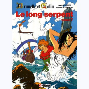 Brunelle et colin : Tome 7, Le long serpent
