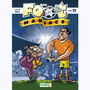 Les Foot Maniacs : Tome 11