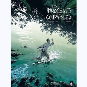Les Innocents coupables : Tome 2, La trahison