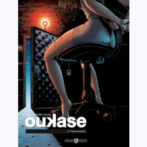 Oukase : Tome 3, Frères ennemis