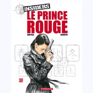 Insiders : Tome 8, Le Prince Rouge