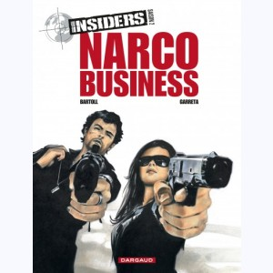 Insiders : Tome 1 Saison 2, Narco Business