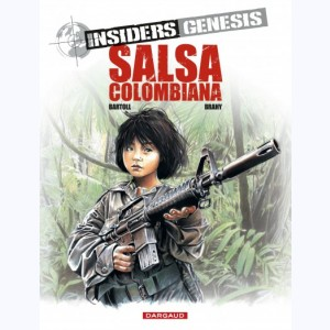 Insiders Genesis : Tome 2, Salsa Colombiana
