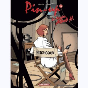 Pin-Up (Berthet) : Tome 10, Le dossier Alfred H.