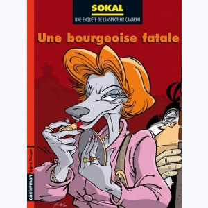Canardo : Tome 17, Une bourgeoise fatale