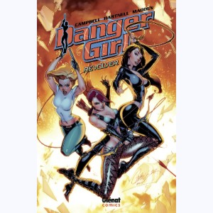 Danger Girl : Tome 1, Revolver