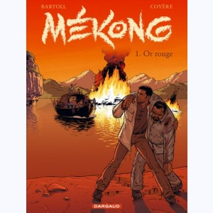Mékong : Tome 1, Or rouge
