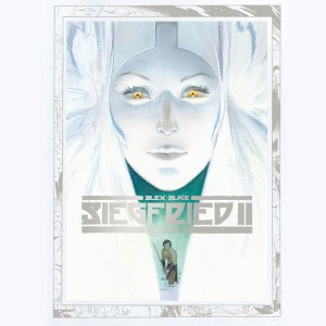 Siegfried : Tome 2, La Walkyrie
