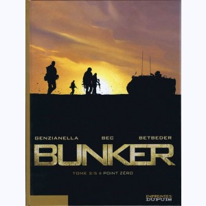 Bunker : Tome 2, Point zéro