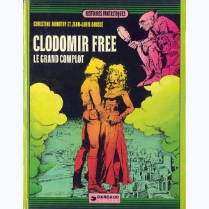 Clodomir Free, Le grand complot