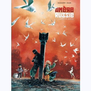 Amère Russie : Tome 2, Les colombes de grozny