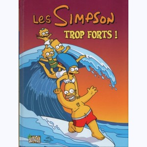 Les Simpson : Tome 6, Trop forts !