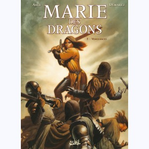 Marie des dragons : Tome 2, Vengeances