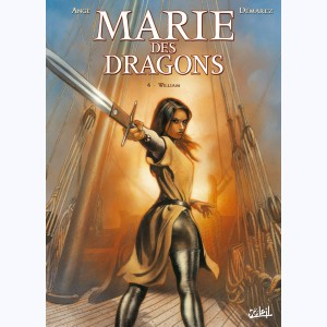 Marie des dragons : Tome 4, William