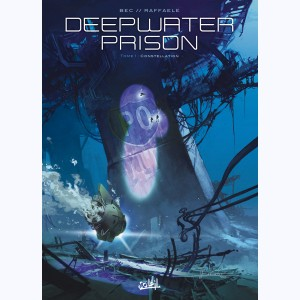 Deepwater Prison : Tome 1, Constellation